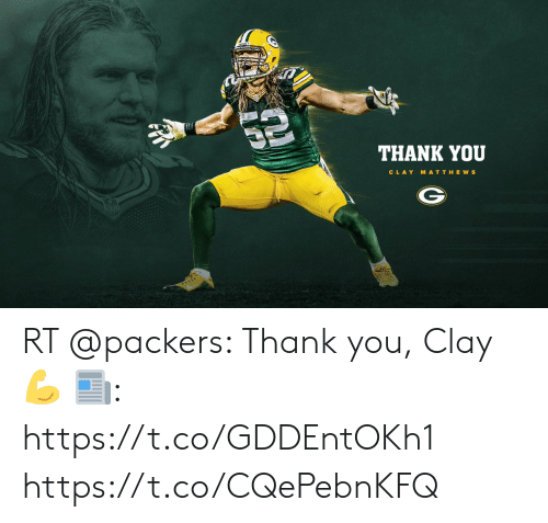 Memes, Thank You, and Packers: THANK YOU  CLAY MATTHE ws RT @packers: Thank you, Clay 💪  📰: https://t.co/GDDEntOKh1 https://t.co/CQePebnKFQ