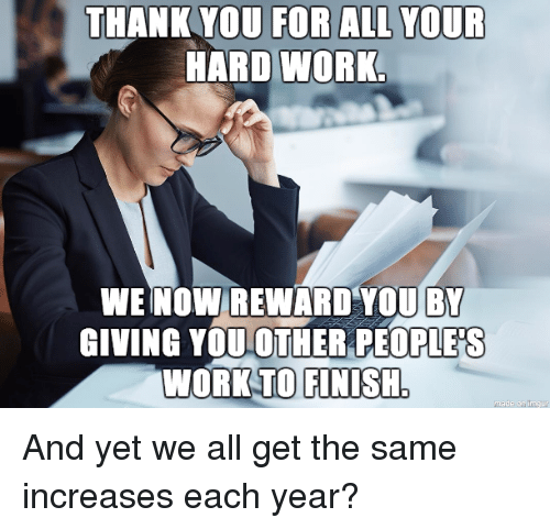 THANK YOU FOR ALL YOUR HARD WORK WEINOWIREWARD YOU BY ...