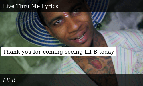 Thank You for Coming Seeing Lil B Today   Donald Trump Meme