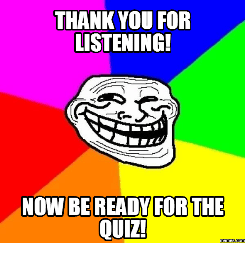 Funny Thank You For Listening Meme : Best memes about what meme are you quiz