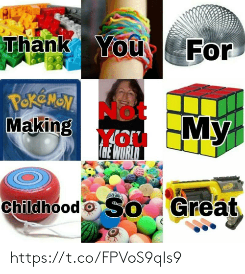 Thank You, You, and For: Thank You For  Making  My  Childhood Great https://t.co/FPVoS9qIs9