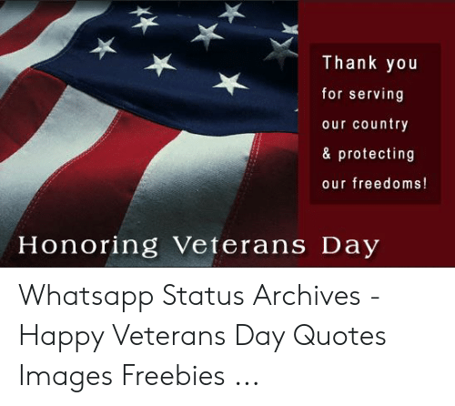 Thank You for Serving Our Country & Protecting Our Freedoms ...