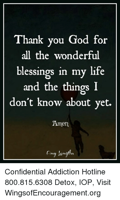 Thank You God For All The Wonderful Blessings In My Life And The