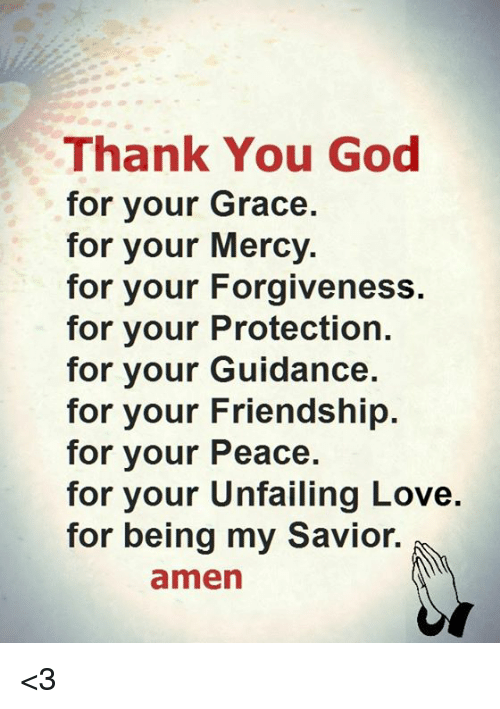 Thank You God for Your Grace for Your Mercy for Your ...