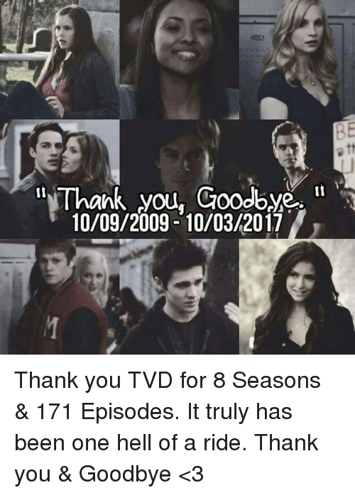 1985a060c Thank You Goodbye 10092009-10032017 Thank You TVD for 8 Seasons ...