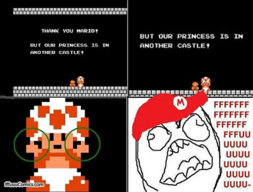Thank You Mario But Our Princess Is In But Our Princess Is In