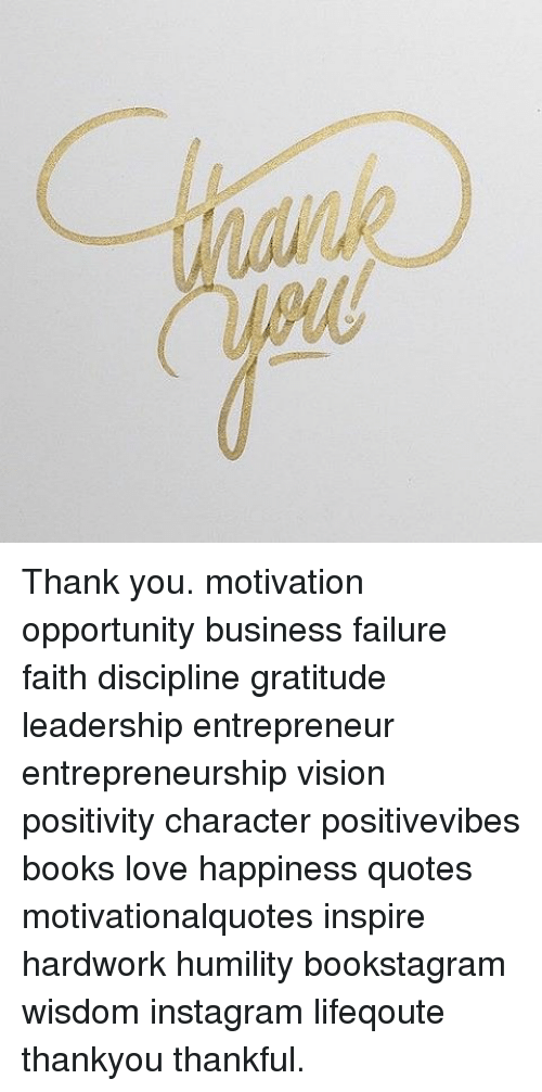 Thank You Motivation Opportunity Business Failure Faith Discipline