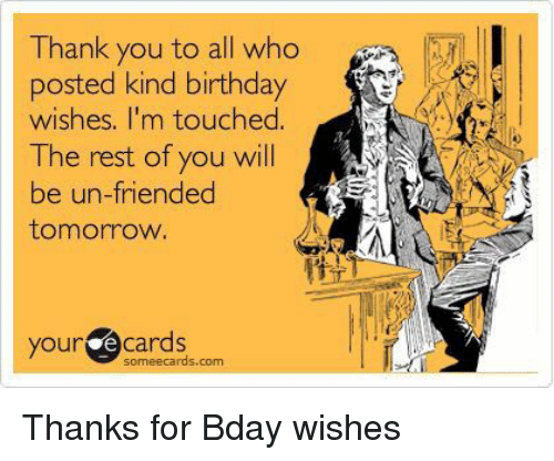 Birthday Thank You And Someecards To All Who