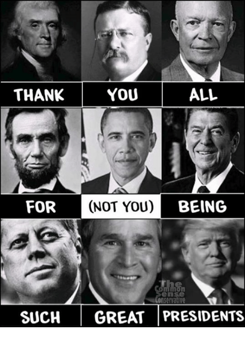 thank youu all for not you being en suchgreat presidents 25158216 thank youu all for not you being en suchgreat presidents meme on