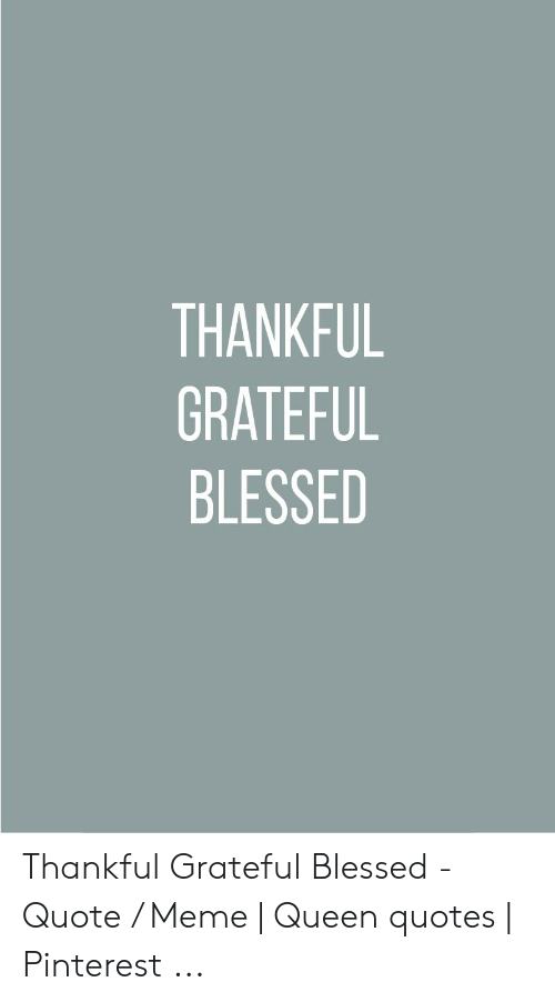 Thankful And Blessed Quotes 6