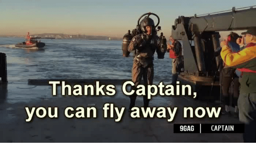 Thanks captain you can fly away now 9gag captain fly away meme fly away now gumiabroncs Choice Image