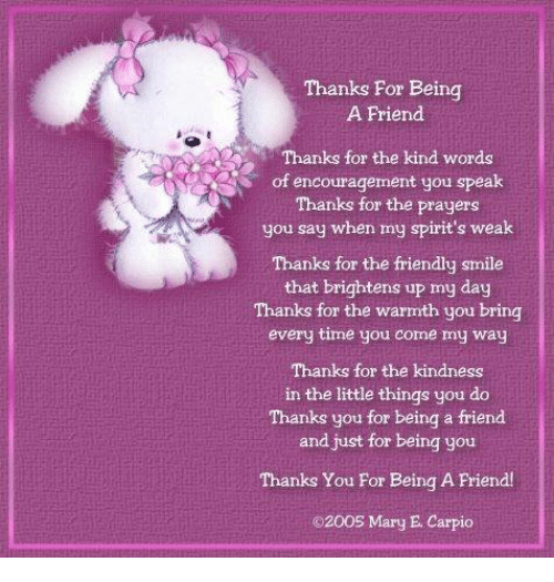 Thanks for Being a Friend Thanks for the Kind Words of Encouragement ... eae7a4f34a4e