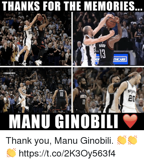 Manu Ginobili, Thank You, and You: THANKS FOR THE MEMORIES  2/  HCARE  @NBAMEMES  2  MANU GINOBILI Thank you, Manu Ginobili. 👏👏👏 https://t.co/2K3Oy563f4