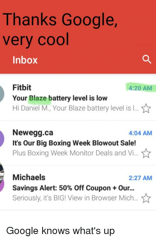 Thanks Google Very Cool Inbox Fitbit Your Blaze Battery