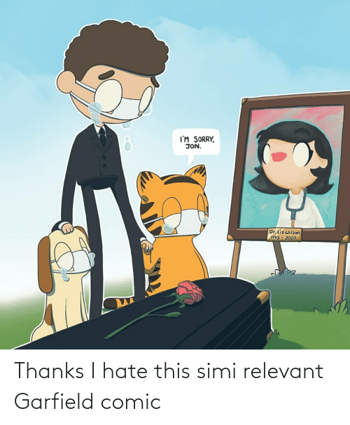 Thanks I Hate This Simi Relevant Garfield Comic Garfield Meme On Me Me