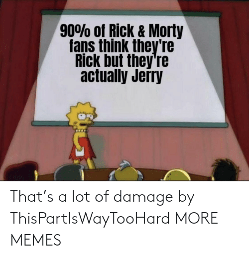 Dank, Memes, and Target: That's a lot of damage by ThisPartIsWayTooHard MORE MEMES