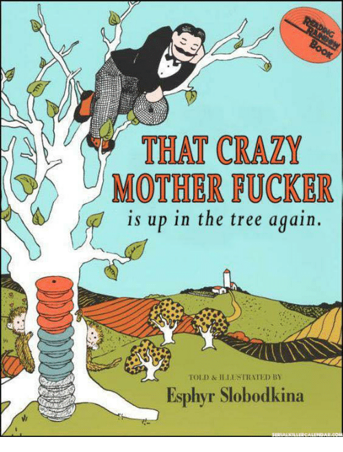 https://pics.me.me/that-crazy-mother-fucker-is-up-in-the-tree-again-28837309.png