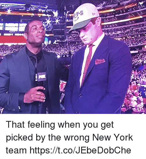 Football, New York, and Nfl: That feeling when you get picked by the wrong New York team https://t.co/JEbeDobChe