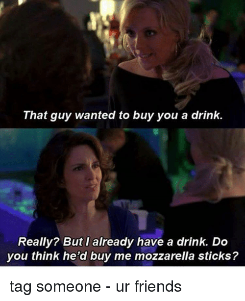 25 Best Mozzarella Sticks Memes That Guy Wanted To Buy You A