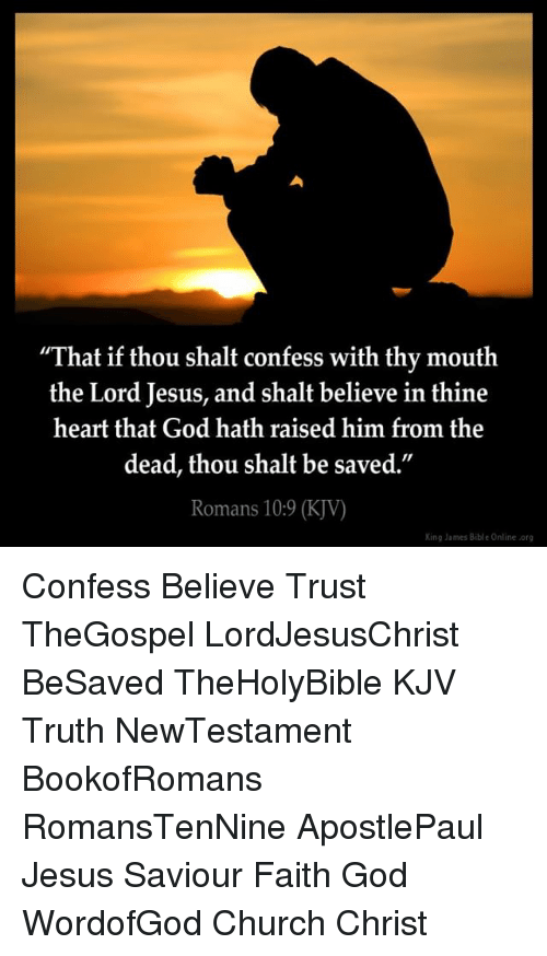 That if Thou Shalt Confess With Thy Mouth the Lord Jesus and Shalt