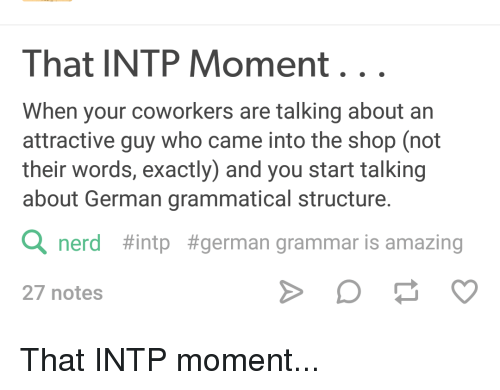 That INTP Moment When Your Coworkers Are Talking About an