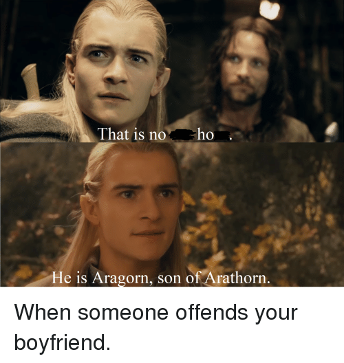 that-is-noho-he-is-aragorn-son-of-aratho