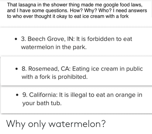 That Lasagna in the Shower Thing Made Me Google Food Laws