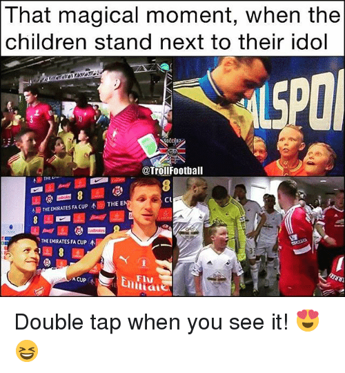 Children, Football, and Soccer: That magical moment, when the  children stand next to their idol  @Troll Football  CU  THEEMIRATES FA cup 4, THE EN  NTHEEMIRATESFACUP AA  ACUP  A Double tap when you see it! 😍😆