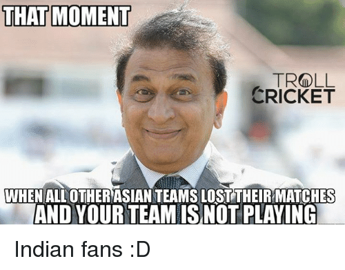 that moment troll cricket when all other asian teamslosttheirmatches and 10319272 ✅ 25 best memes about asian asian memes,Asian Memes