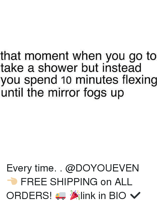 Gym, Mirrors, and Bios: that moment when you go to  take a shower but instead  you spend 10 minutes flexing  until the mirror fogs up Every time. . @DOYOUEVEN 👈🏼 FREE SHIPPING on ALL ORDERS! 🚚 🎉link in BIO ✔️