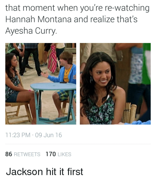 That Moment When You Re Re Watching Hannah Montana And Realize
