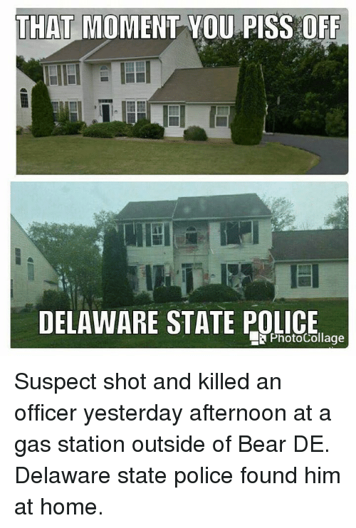 THAT MOMENT YOU PISS OFF DELAWARE STATE POLICE Suspect Shot