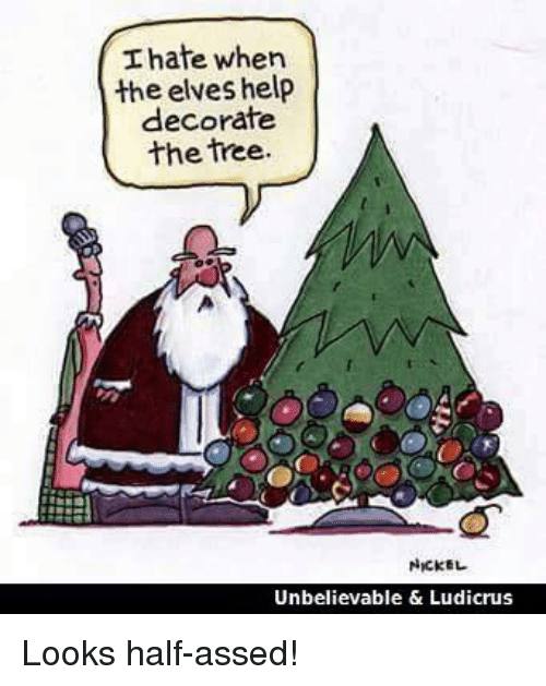 thate-when-the-elves-help-decorate-the-tree-nickel-unbelievable-9346168.png
