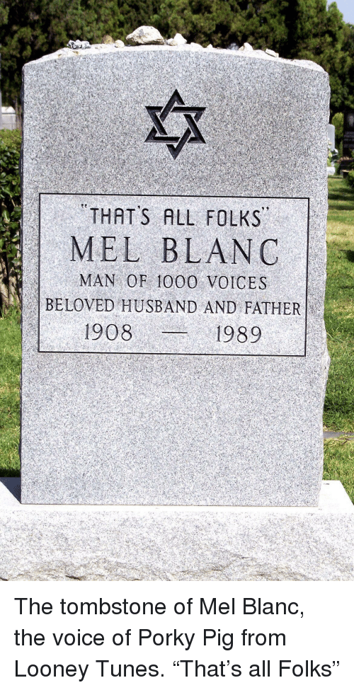 THATS ALL FOLKS MEL BLANC MAN OF 1000 VOICES BELOVED HUSBAND AND