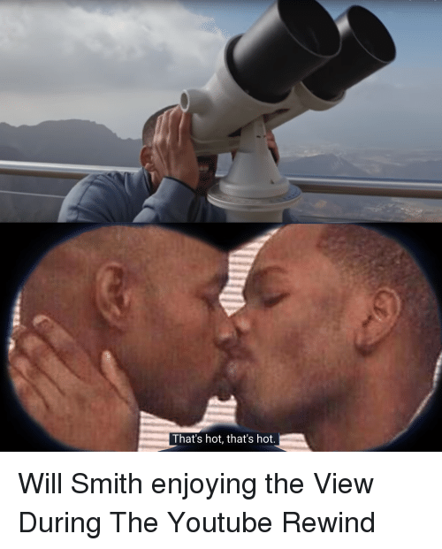 That's Hot That's Hot | Will Smith Meme on ME.ME