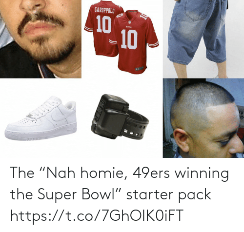 """San Francisco 49ers, Football, and Homie: The """"Nah homie, 49ers winning the Super Bowl"""" starter pack https://t.co/7GhOIK0iFT"""