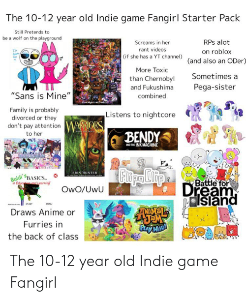 The 10-12 Year Old Indie Game Fangirl Starter Pack Still