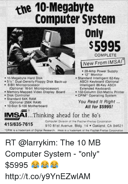 The 10 Megabyte Computer System Only $5995 COMPLETE New From