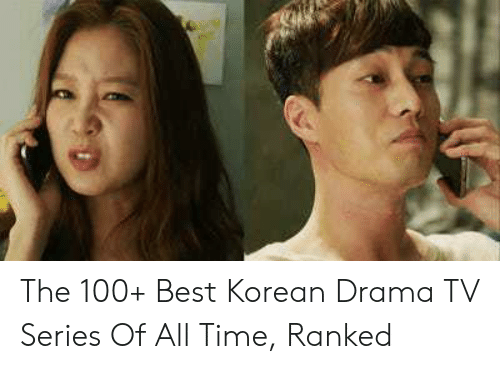 The 100+ Best Korean Drama TV Series of All Time Ranked