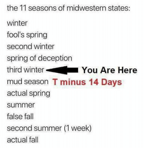 Fall, Memes, And Winter: The 11 Seasons Of Midwestern States: Winter Foolu0027s