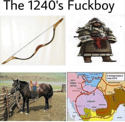 The 1240's Fuckboy 2 the Mongol Invasion of Europe 1237-42