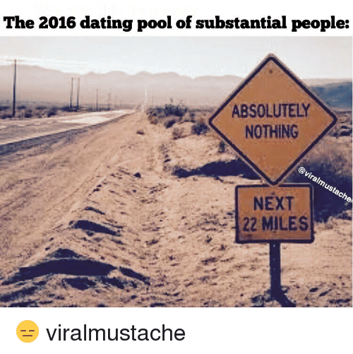 the 2016 dating pool of substantial people absolutely nothing next 7262149 the 2016 dating pool of substantial people absolutely nothing next