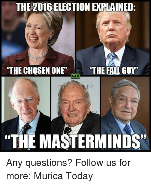 the 2016 election explained the chosen one the fall guy 5756163 ✅ 25 best memes about the fall guy the fall guy memes
