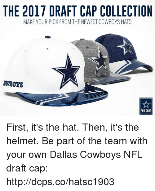 The 2017 DRAFT CAP COLLECTION MAKE YOUR PICK FROM THE NEWEST COWBOYS ... 66fdaf4fcfc