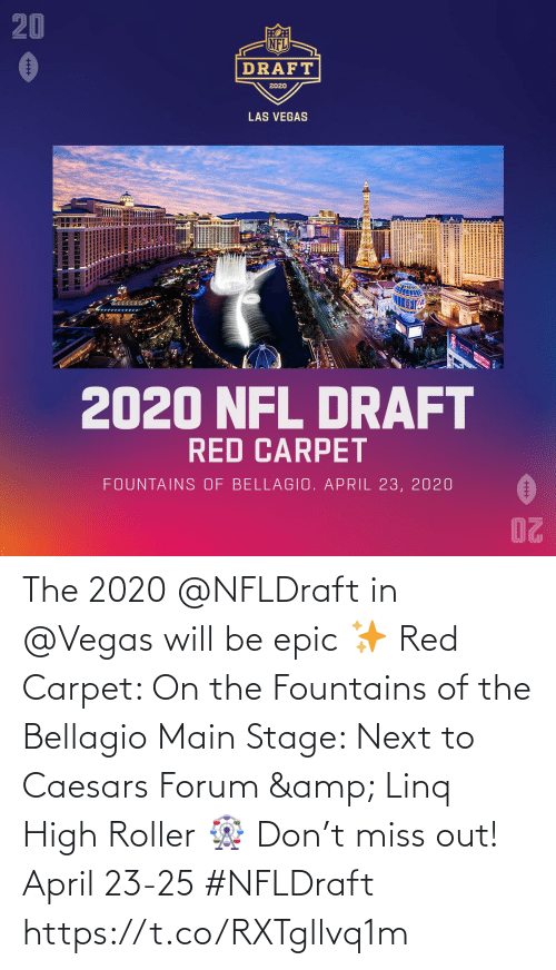 Memes, Las Vegas, and April: The 2020 @NFLDraft in @Vegas will be epic ✨  Red Carpet: On the Fountains of the Bellagio Main Stage: Next to Caesars Forum & Linq High Roller 🎡  Don't miss out! April 23-25 #NFLDraft https://t.co/RXTgllvq1m