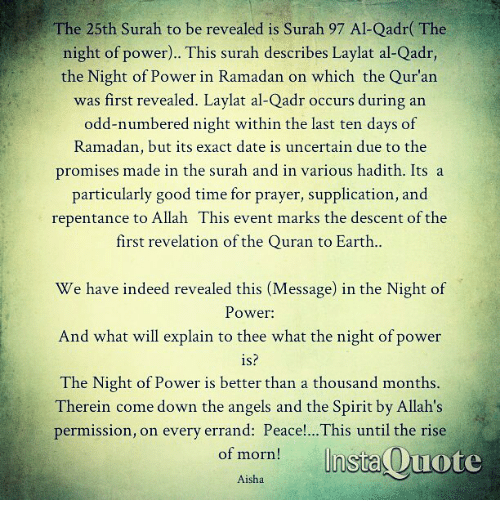 The 25th Surah To Be Revealed Is Surah 97 Al Qadr The Night