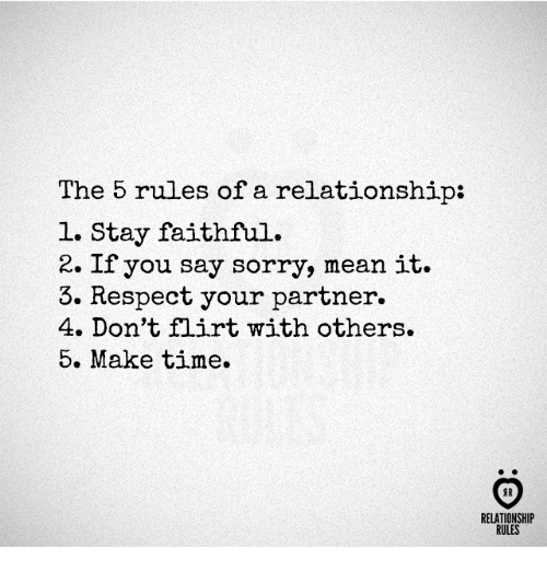 The 5 Rules of a Relationship L Stay Faithful 2 if You Say