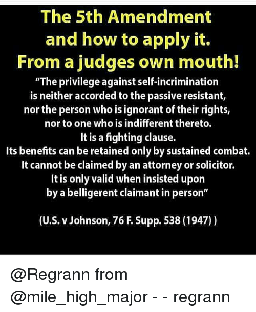 the 5th amendment and how to apply it from a judges own mouth the