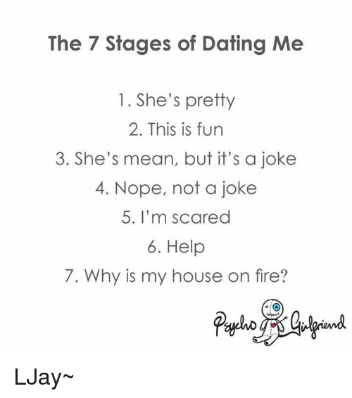 7 stages of dating me