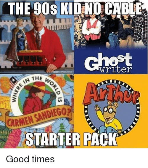 Memes, Good, and Starter Pack: THE 90s KIDINO CABE  writer  THE  CARMEN SANDIEGO  STARTER PACK Good times
